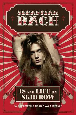 18 and Life on Skid Row - Bach, Sebastian