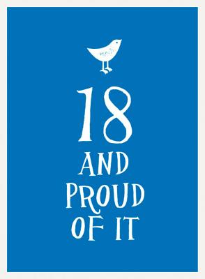 18 and Proud of It -