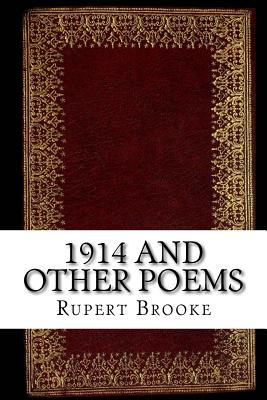 1914 and Other Poems - Brooke, Rupert