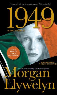1949: A Novel of the Irish Free State - Llywelyn, Morgan