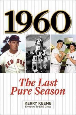 1960: The Last Pure Season - Keene, Kerry