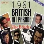 1961 British Hit Parade: Britain's Greatest Hits, Vol. 10: The B-Sides, Pt. 1: January-