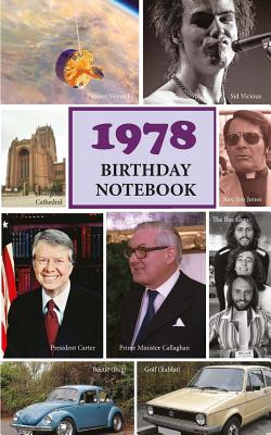 1978 Birthday Notebook: A Great Alternative to a Birthday Card - Morrison, Hugh