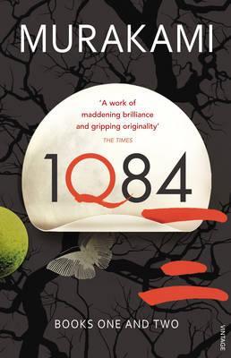 1Q84: Books 1 and 2 - Murakami, Haruki