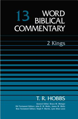 2 Kings - Hobbs, T R, and Thomas Nelson Publishers