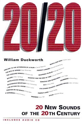 20/20: 20 New Sounds of the 20th Century - Duckworth, William