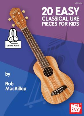20 Easy Classical Uke Pieces for Kids - Rob MacKillop