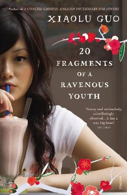 20 Fragments of a Ravenous Youth - Guo, Xiaolu