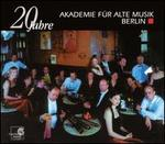 20 Jahre: Akademie f�r alte Musik Berlin