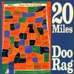 20 Miles/Doo Rag [Split EP]