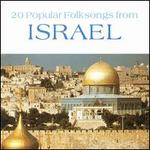 20 Popular Folksongs from Israel