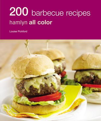 200 BBQ Recipes - Pickford, Louise