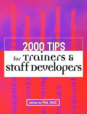 2000 Tips for Trainers and Staff Developers - Race, Phil