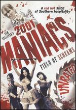 2001 Maniacs: Field of Screams [Unrated]