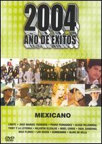 2004 Ano de Exitos: Mexicano