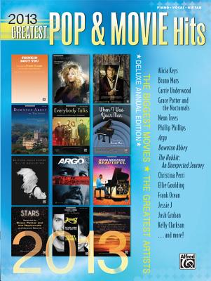 2013 Greatest Pop & Movie Hits - Alfred Publishing (Creator)