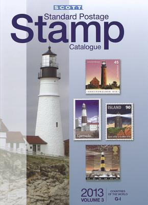 2013 Scott Standard Postage Stamp Catalogue Volume 3 Countries of the World G-I - Snee, Charles (Editor)