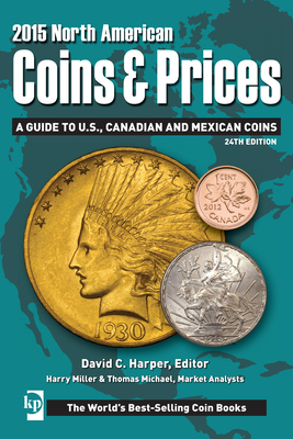 2015 North American Coins and Prices - Harper, ,David,C