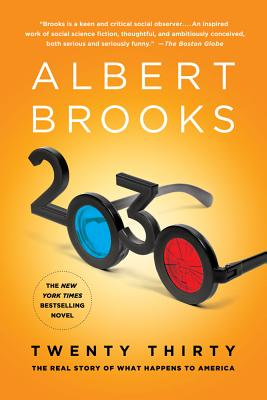 2030: The Real Story of What Happens to America - Brooks, Albert