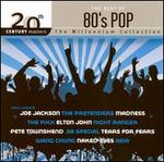 20th Century Masters - The Millennium Collection: The Best of 80's Pop