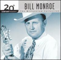 20th Century Masters - The Millennium Collection: The Best of Bill Monroe - Bill Monroe