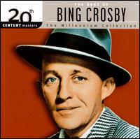 20th Century Masters - The Millennium Collection: The Best of Bing Crosby - Bing Crosby