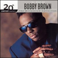 20th Century Masters: The Millennium Collection: The Best of Bobby Brown - Bobby Brown