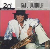20th Century Masters - The Millennium Collection: The Best of Gato Barbieri - Gato Barbieri