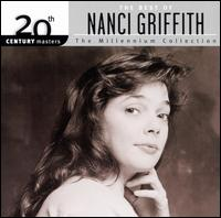 20th Century Masters - The Millennium Collection: The Best of Nanci Griffith - Nanci Griffith