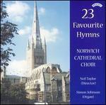23 Favorite Hymns - Simon Johnson (organ); Norwich Cathedral Choir (choir, chorus)