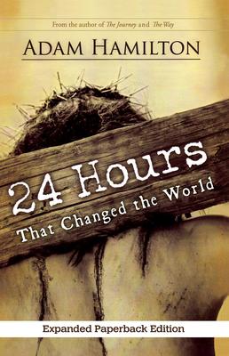 24 Hours That Changed the World - Hamilton, Adam