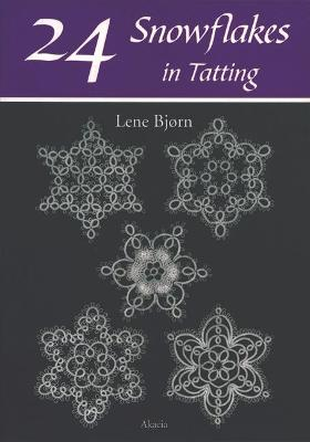 24 Snowflakes in Tatting - Bjorn, Lene