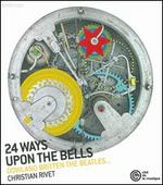 24 Ways Upon the Bells