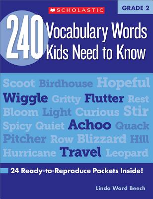 240 Vocabulary Words Kids Need to Know: Grade 2: 24 Ready-To-Reproduce Packets Inside! - Beech, Linda, and Ottaiano, Mela