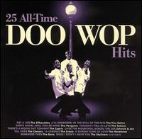25 All-Time Doo Wop Hits - Various Artists