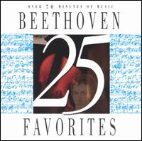 25 Beethoven Favorites - Abbey Simon (piano); Alfred Brendel (piano); Berlin Symphony Orchestra; Eileen Flissler (piano); George Berry (bassoon);...