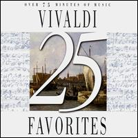 25 Vivaldi Favorites - Alois Spach (horn); Anton Stingl (lute); Edward Carroll (trumpet); Gottfried Roth (horn); Günter Lemmen (viola d'amore);...
