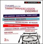25 Years with the T�mmittam Percussion Ensemble