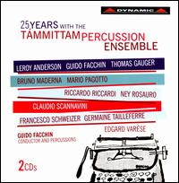 25 Years with the Támmittam Percussion Ensemble - Aldo Orvieto (piano); Brunilde Bonelli (harp); Davide Zaniolo (marimba); Davide Zaniolo (vibraphone);...