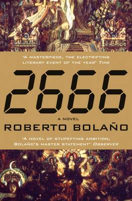 2666 - Bolano, Roberto, and Wimmer, Natasha (Translated by)