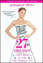 27 Dresses [P&S] - Anne Fletcher