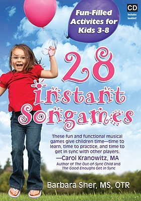 28 Instant Songames: Fun Filled Activities for Kids 3-8 - Sher, Barbara
