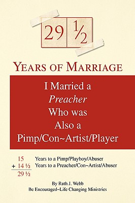 29 1/2 Years of Marriage - Webb, Ruth J