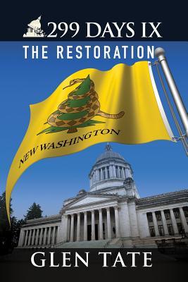 299 Days IX: The Restoration - Tate, Glen