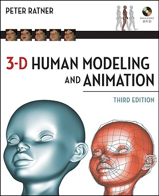 3-D Human Modeling and Animation - Ratner, Peter