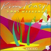 3 Day Weekend - Kim Pensyl