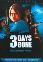 3 Days Gone - Scott McCullough