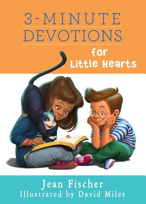 3-Minute Devotions for Little Hearts - Fischer, Jean