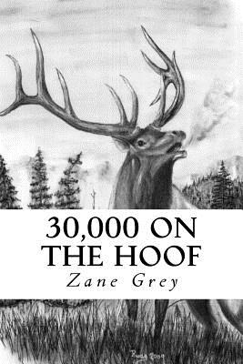 30,000 on the Hoof - Grey, Zane