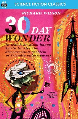 30 Day Wonder - Wilson, Richard